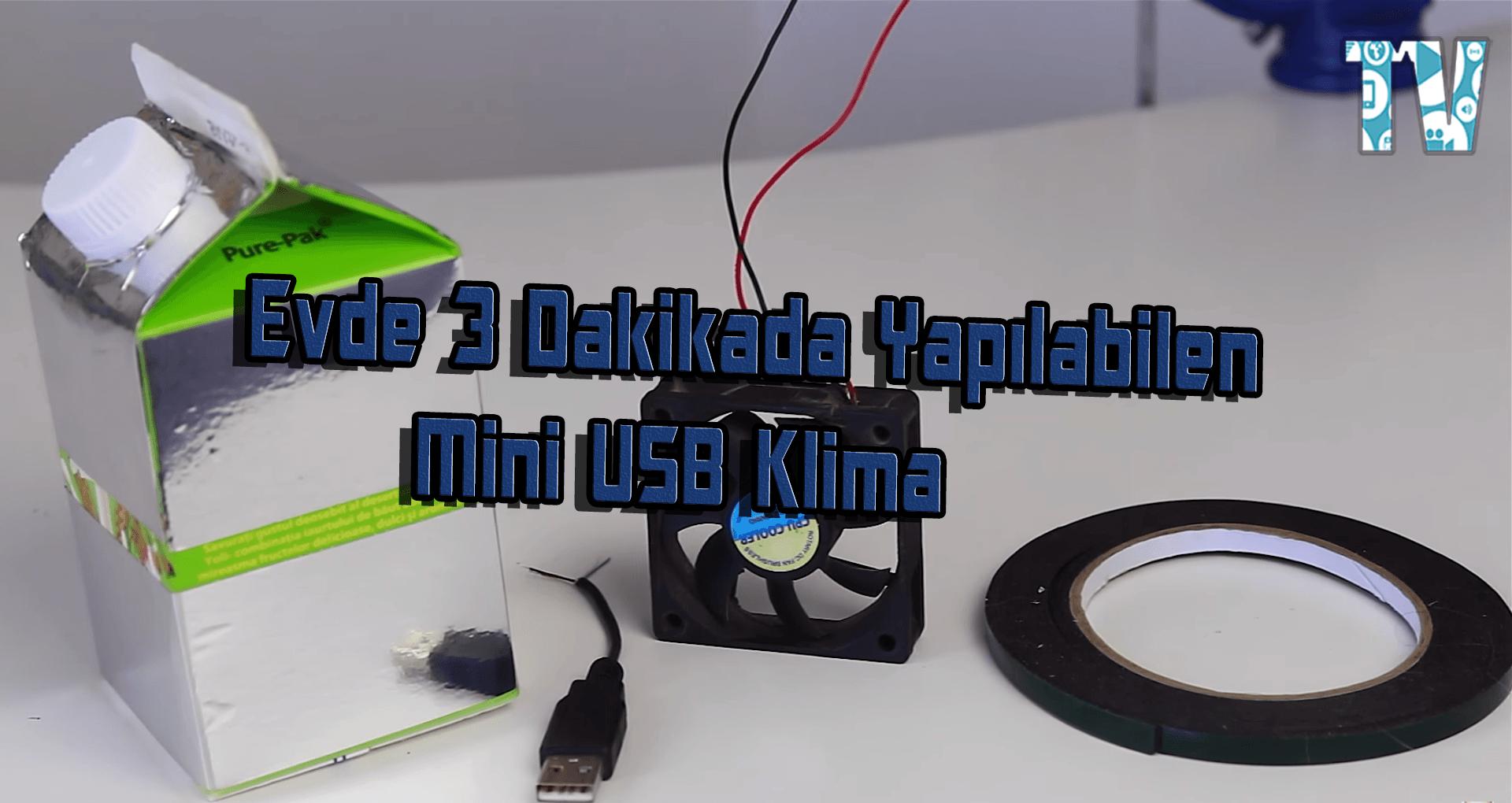 Evde 3 Dakikada Yapılabilen Mini USB Klima - TechnoVadi