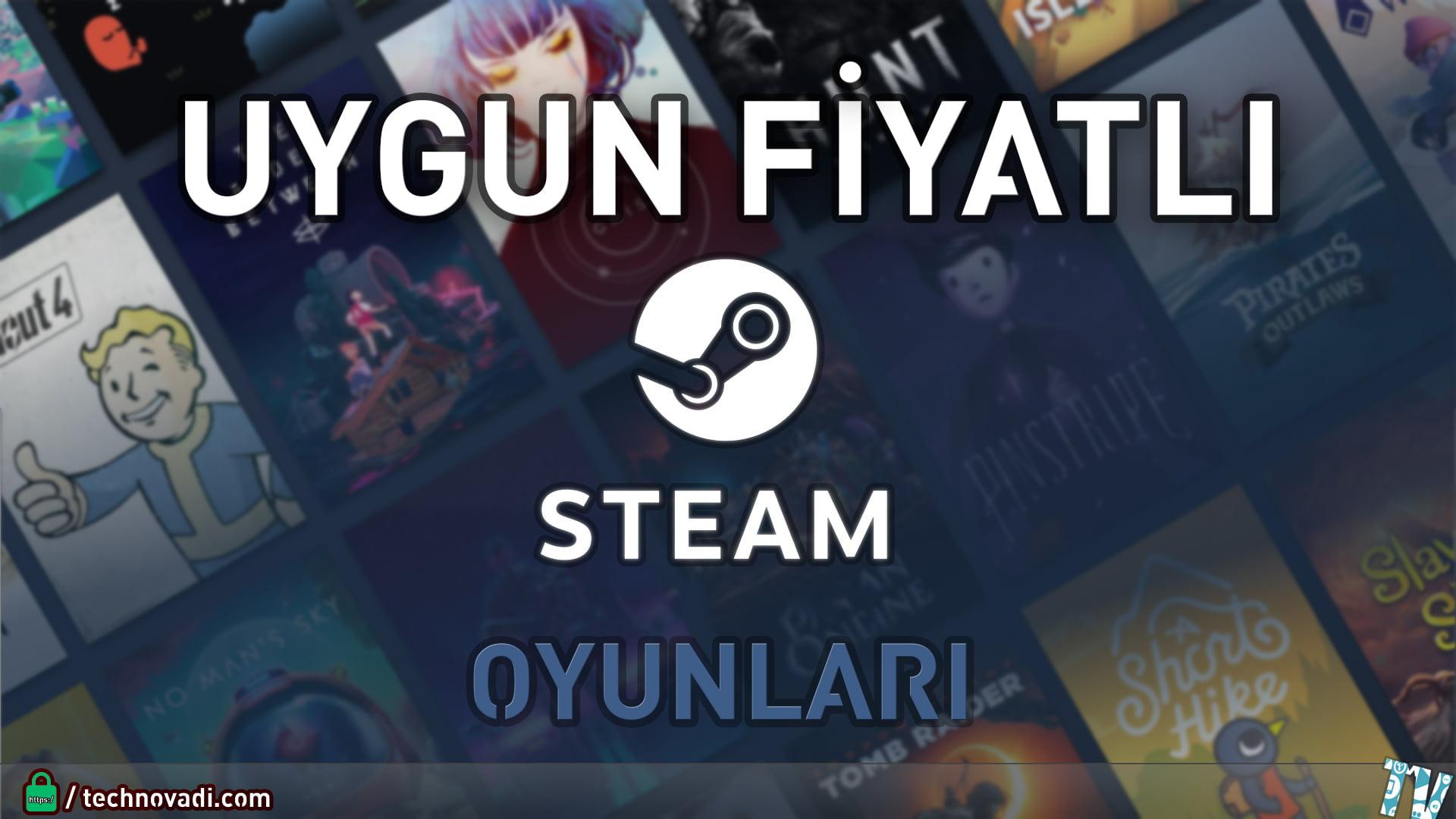 Steam'de Uygun Fiyatlı Oyunlar